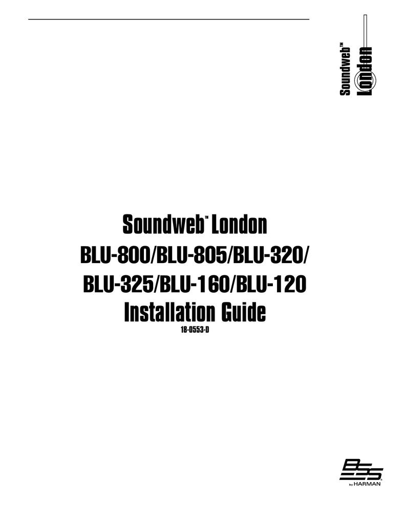 BSS Audio Soundweb London BLU-160 Installation guide