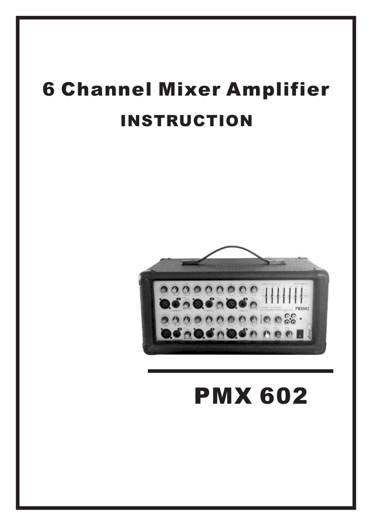 Mitsubishi Electronics PMX 602 Music Mixer User Manual