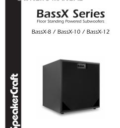 owner s manual speakercraft bassx 12 subwoofer [ 791 x 1024 Pixel ]
