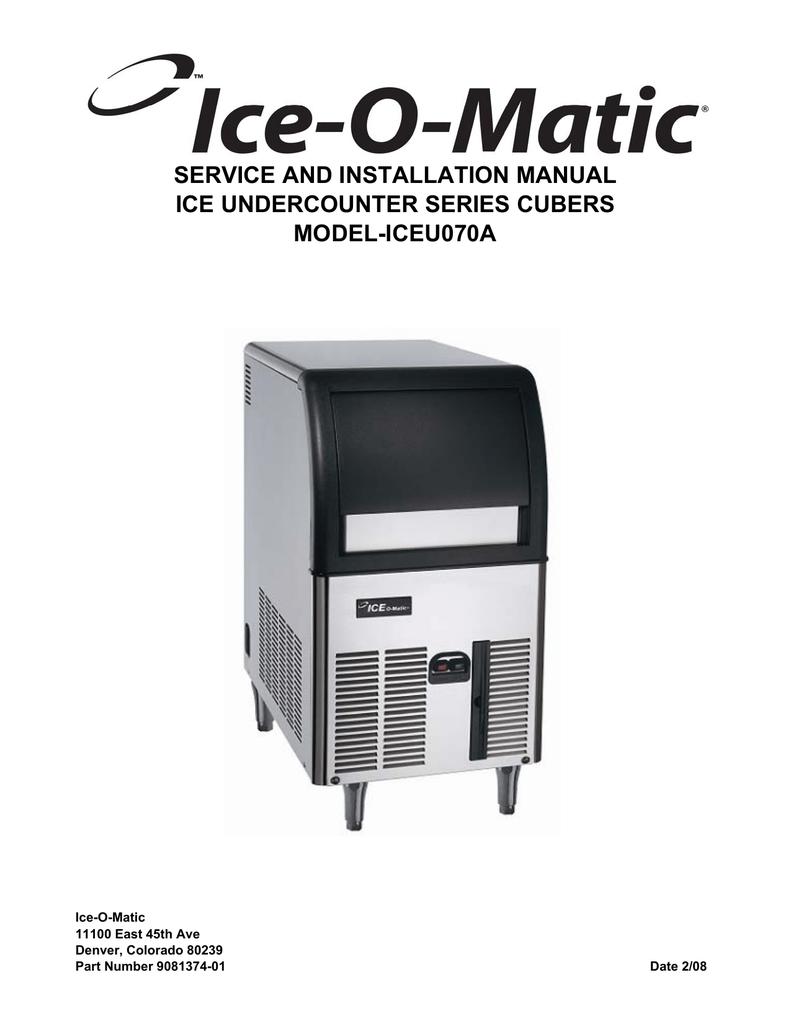 medium resolution of ice o matic iceu070a user s manual