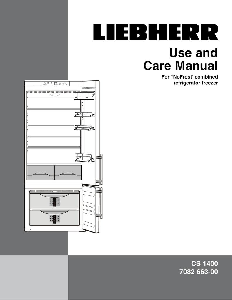 medium resolution of liebherr nofrost combined refrigerator freezer cs 1400 7082 663 00 user s manual