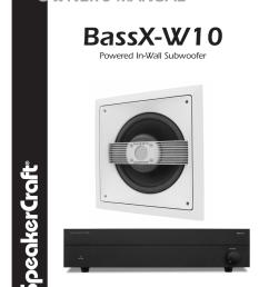 speakercraft bassx w10 user s manual [ 791 x 1024 Pixel ]