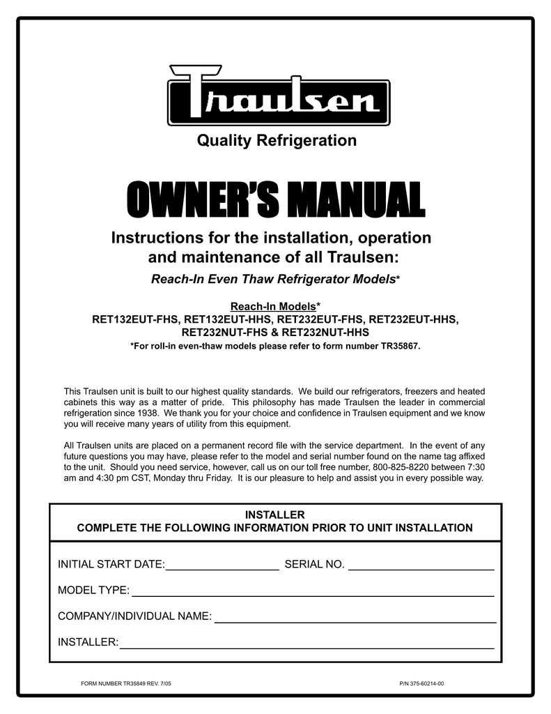 medium resolution of traulsen ret232eut hhs user s manual quality refrigeration owner s manual instructions for the installation