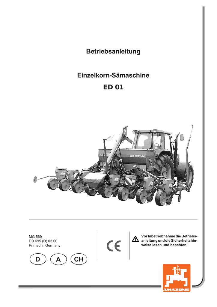 Betriebsanleitung Einzelkorn-Sämaschine ED 01 A D CH