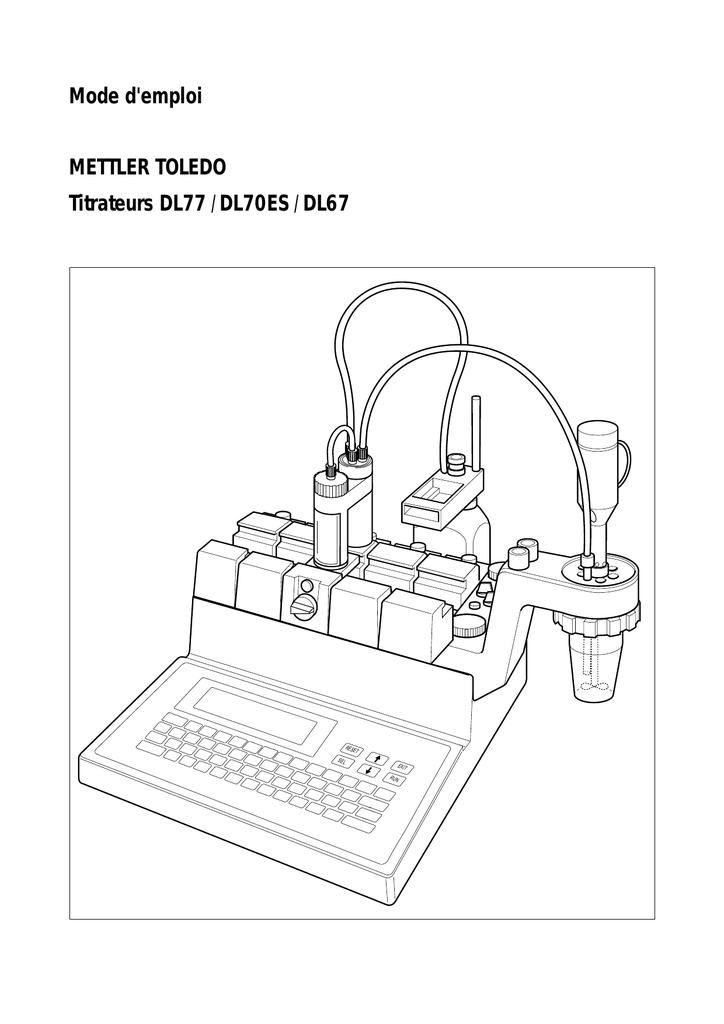 Mode d`emploi METTLER TOLEDO Titrateurs DL77 / DL70ES