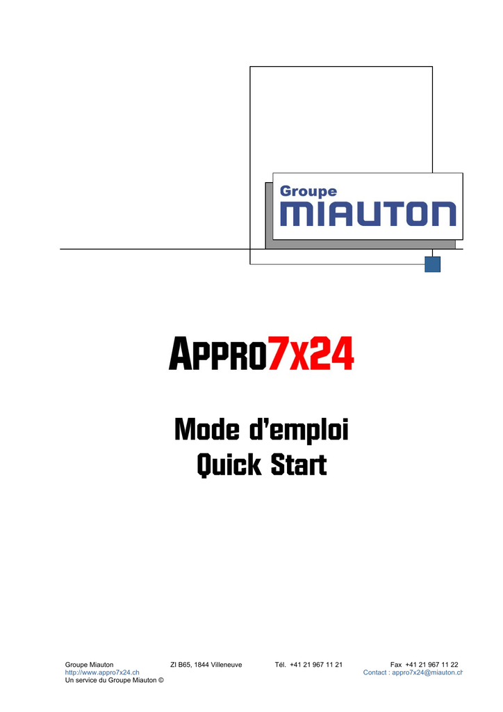 Mode Demploi Quick Start