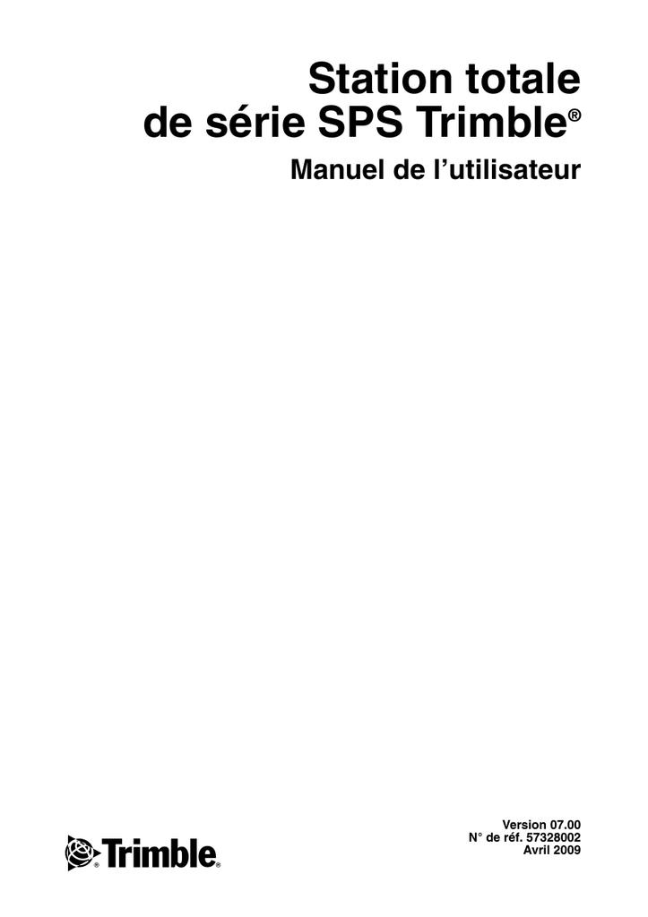Station totale de série SPS Trimble Manuel de l