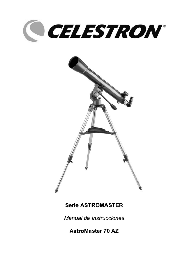 Serie ASTROMASTER Manual de Instrucciones AstroMaster 70