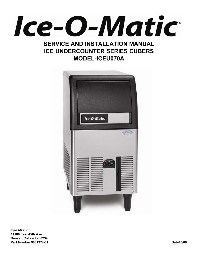 hight resolution of iceu070 service manual ice o