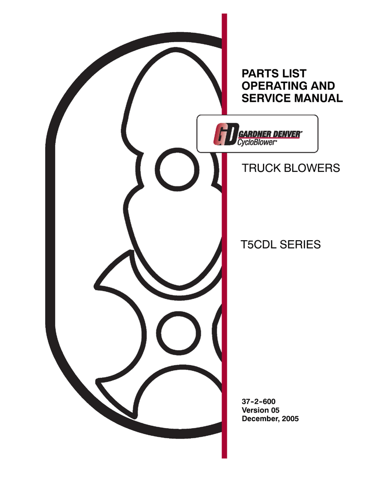 PARTS LIST OPERATING AND SERVICE MANUAL T5CDL SERIES