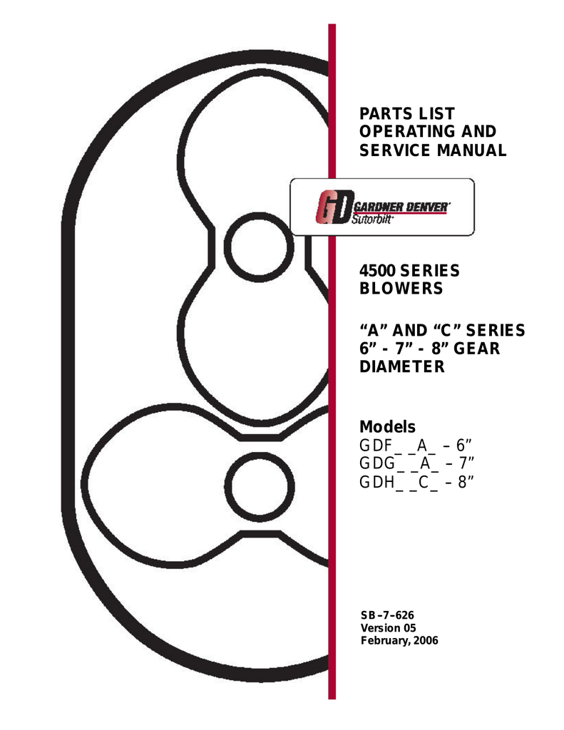 PARTS LIST OPERATING AND SERVICE MANUAL 4500 SERIES