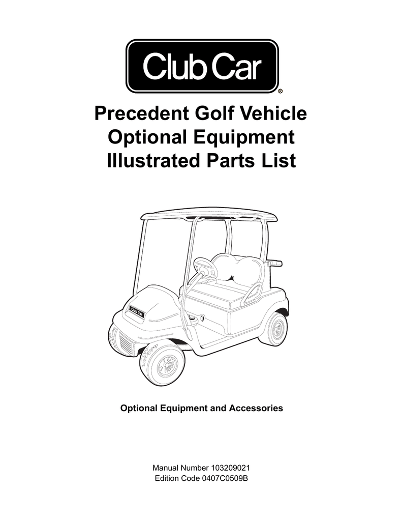 Precedent Golf Vehicle Optional Equipment Illustrated