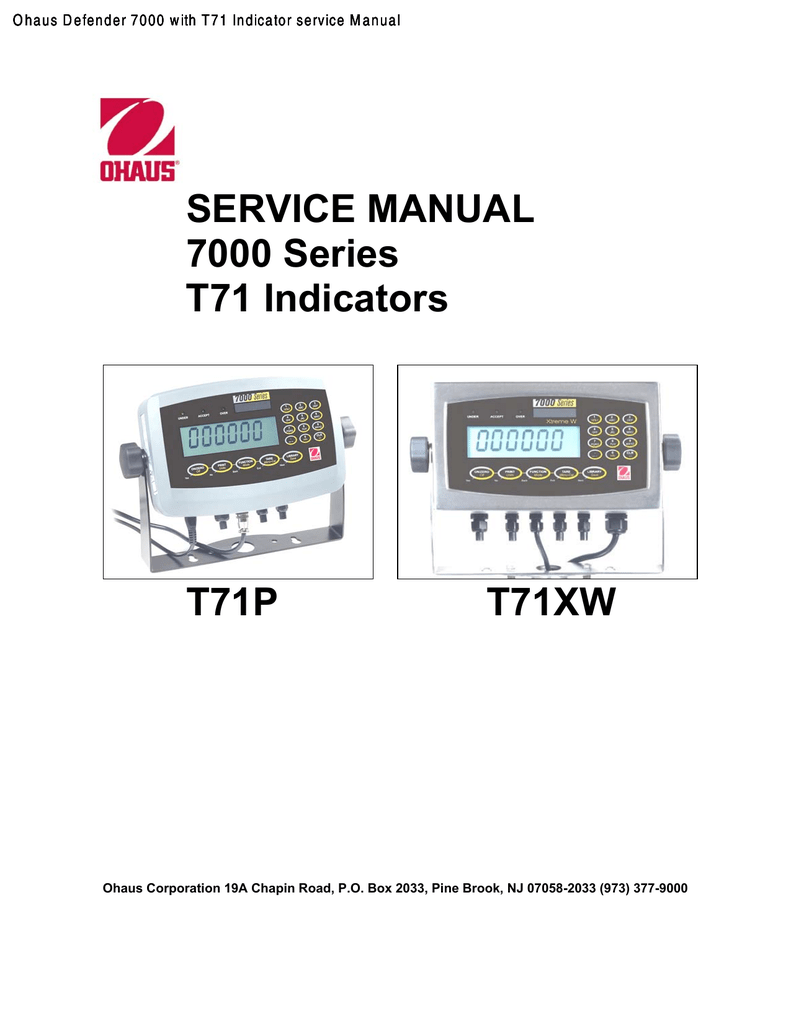 Ohaus Defender 7000 with T71 Indicator service Manual
