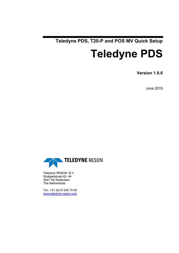 Teledyne PDS, T20-P and POS MV Quick Setup Teledyne PDS