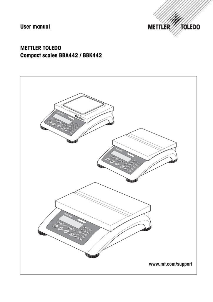 User manual METTLER TOLEDO Compact scales BBA442 / BBK442