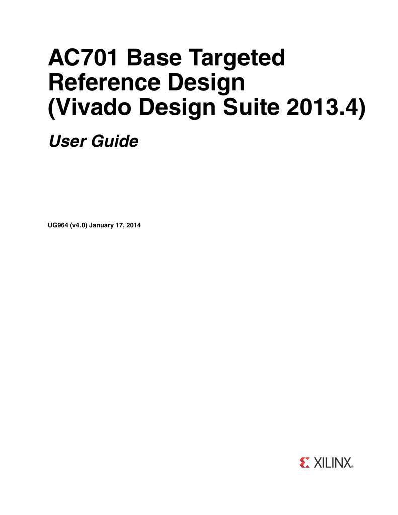 Xilinx UG964 AC701 Base Targeted Reference Design (Vivado