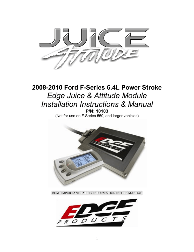 99-03 Ford F-Series Powerstroke 6.4L Edge Juice & Attitude