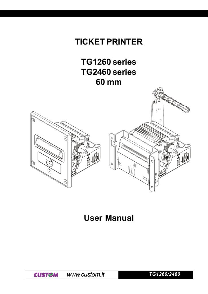 TICKET PRINTER TG1260 series TG2460 series 60 mm User