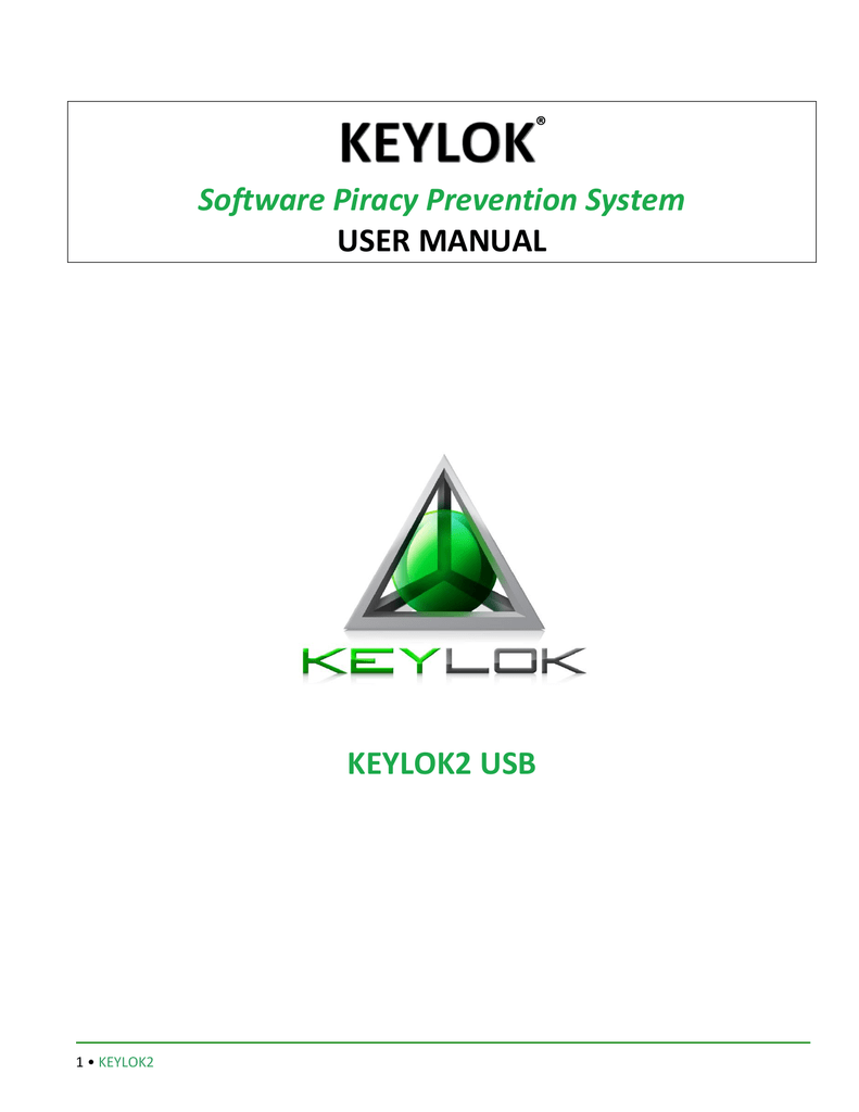 Software Piracy Prevention System USER MANUAL KEYLOK2 USB