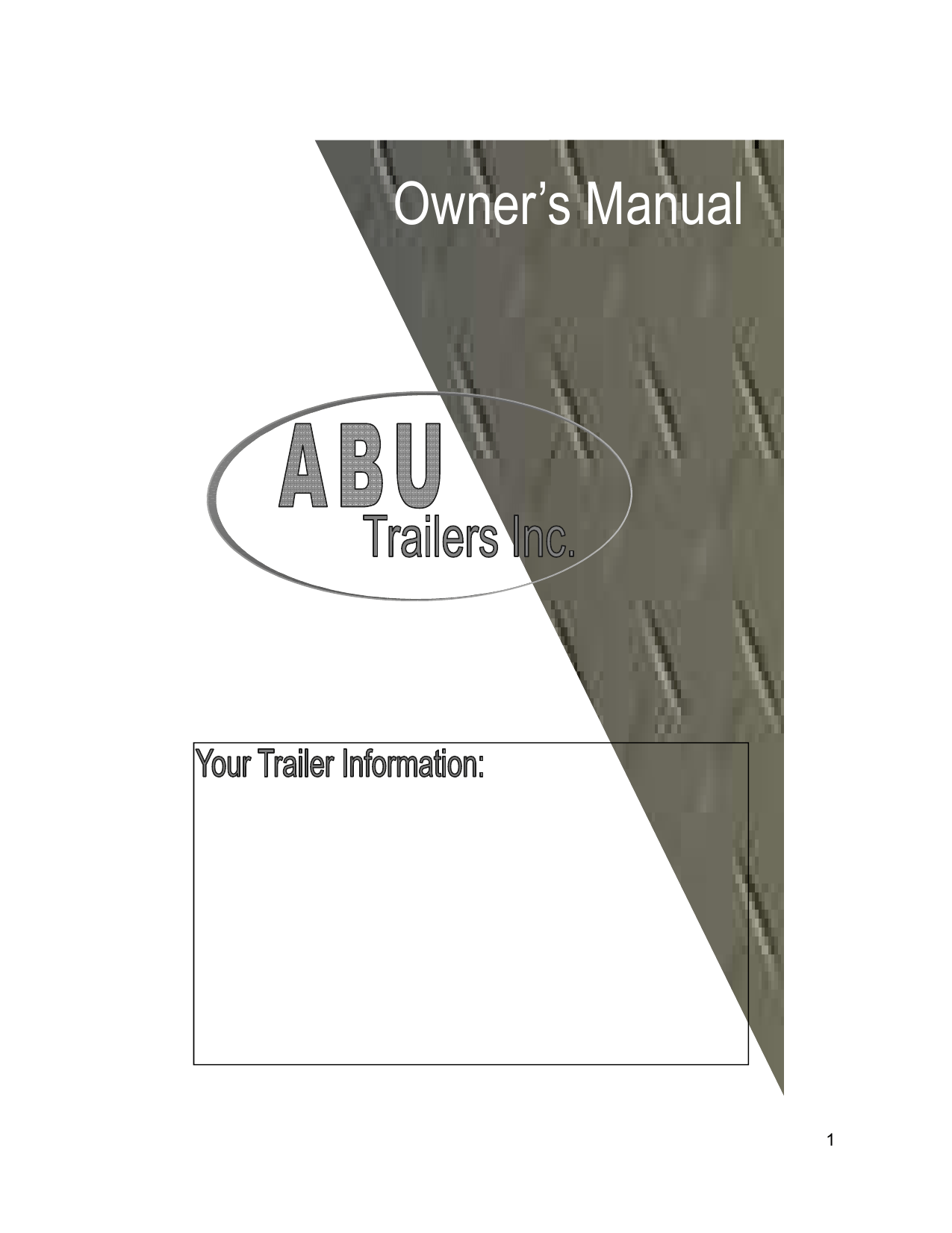 hight resolution of abu trailers inc owner s manual