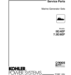 parts manual 4 6ef 5 7 3 e tp 5987 manualzz com kohler 5e marine engine wiring harness diagram [ 791 x 1024 Pixel ]
