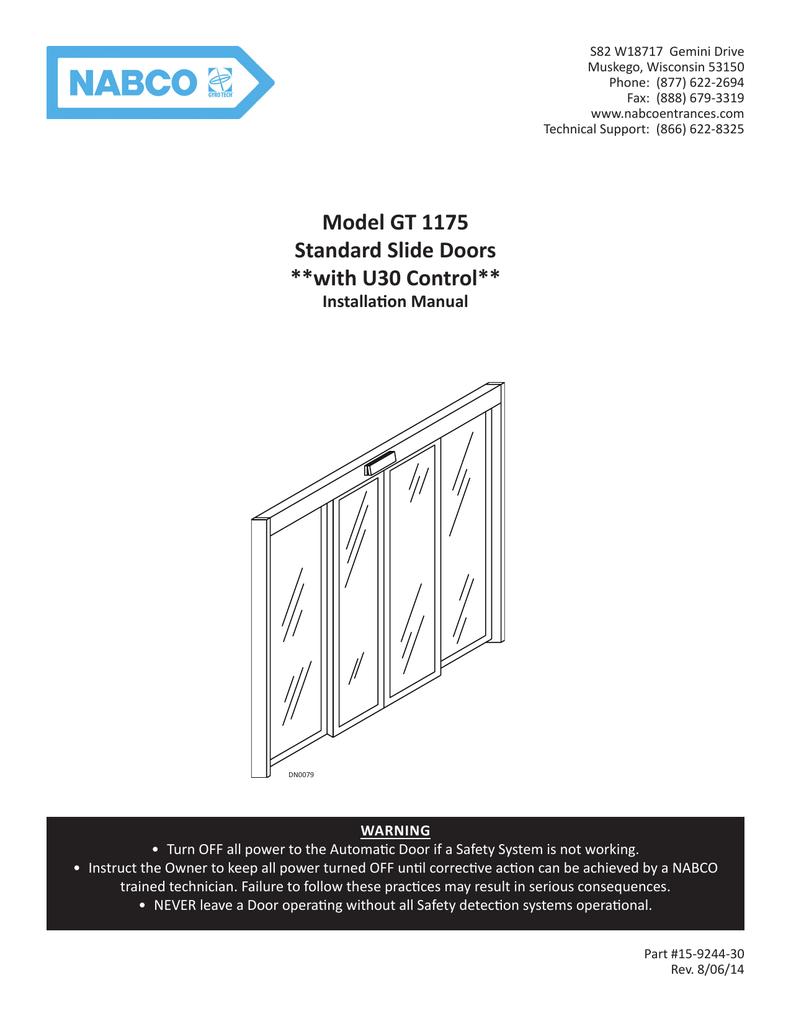 Model GT 1175 Standard Slide Doors **with U30 Control