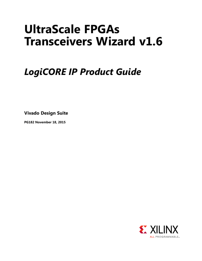 UltraScale FPGAs Transceivers Wizard v1.6 Product Guide