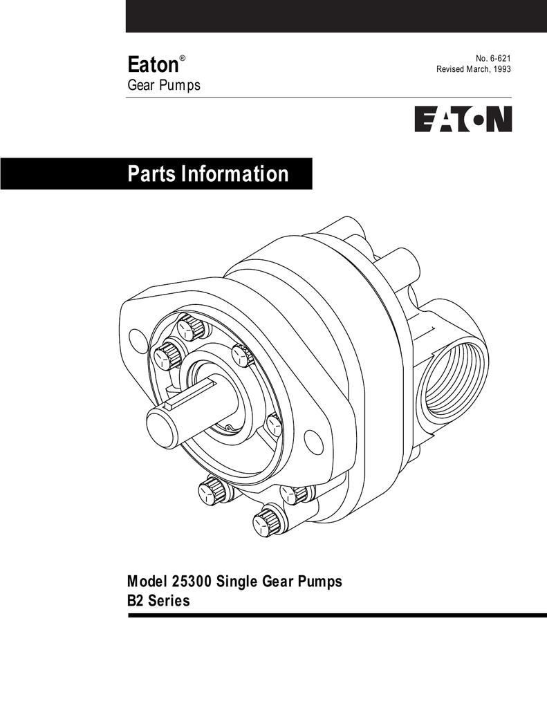 Eaton Parts Information Model 25300 Single Gear Pumps B2