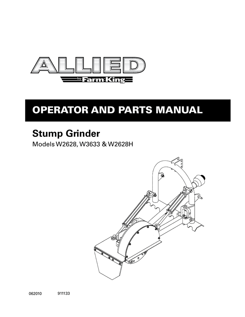 OperatOr and parts Manual Stump Grinder Models W2628