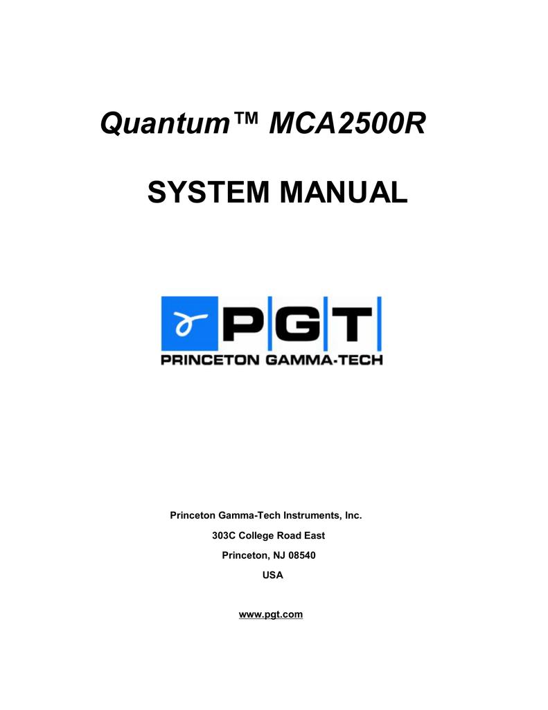Quantum™ MCA2500R SYSTEM MANUAL Princeton Gamma-Tech