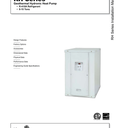 rh series installation manual rh series geothermal hydronic heat pump r 410a refrigerant 8 15 tons design features factory options accessories  [ 791 x 1024 Pixel ]