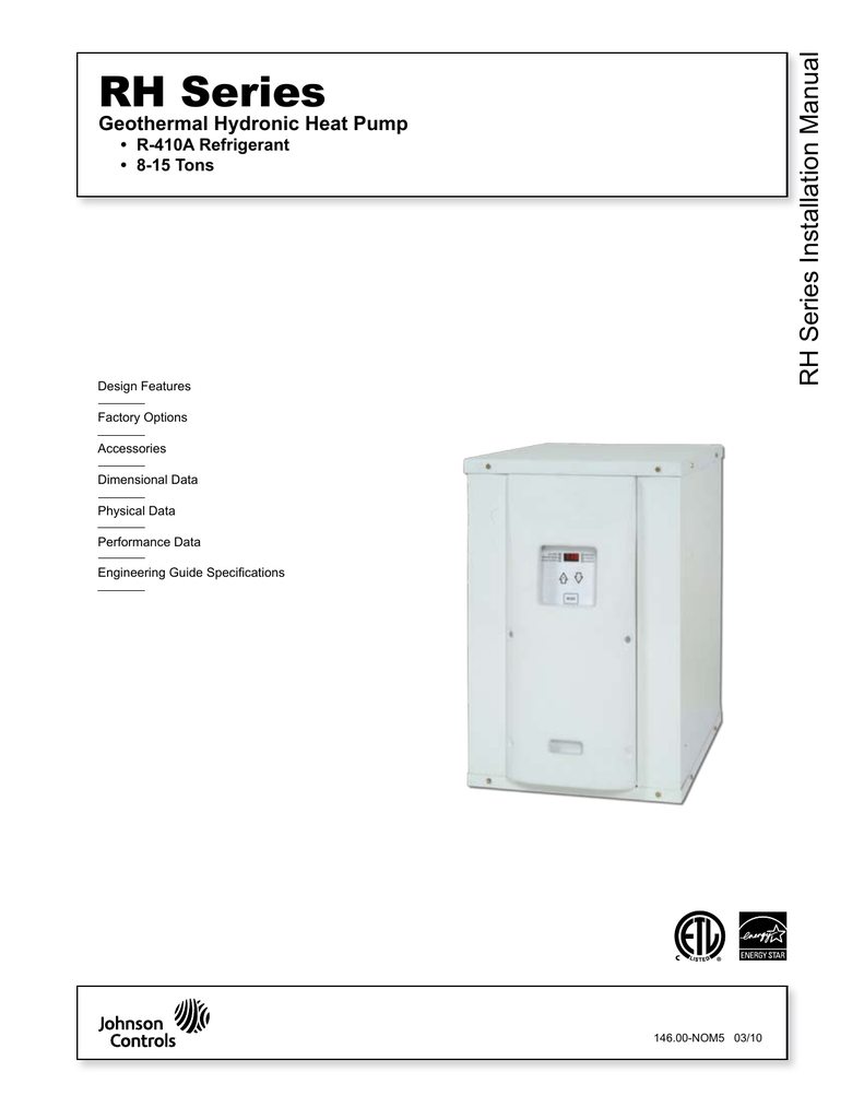 medium resolution of rh series installation manual rh series geothermal hydronic heat pump r 410a refrigerant 8 15 tons design features factory options accessories