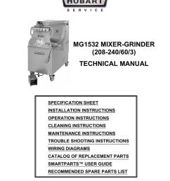 mg1532 mixer grinder 208 240 60 3 technical manual specification sheet installation instructions operation instructions cleaning instructions maintenance  [ 791 x 1024 Pixel ]