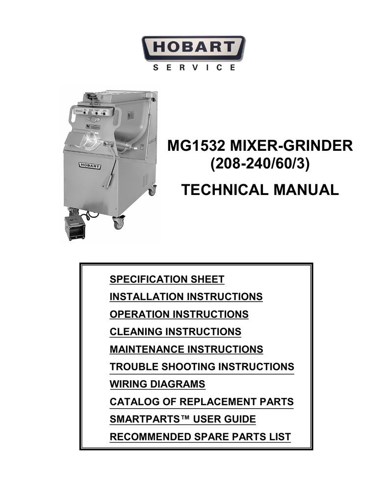 medium resolution of mg1532 mixer grinder 208 240 60 3 technical manual specification sheet installation instructions operation instructions cleaning instructions maintenance
