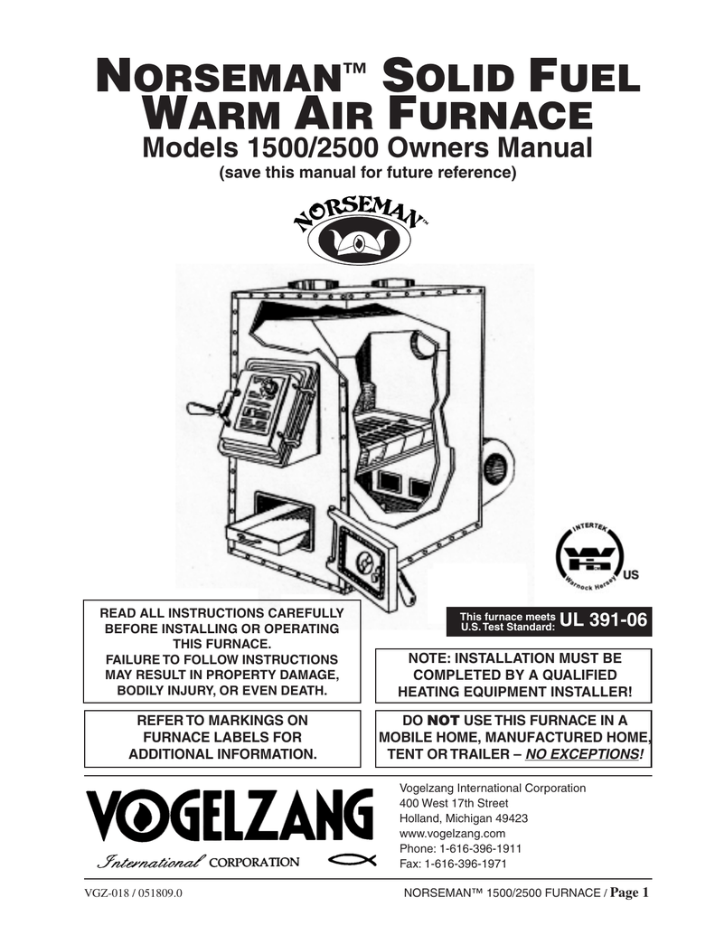 Click to see the Vogelzang Norseman 1500 Furnace Owners
