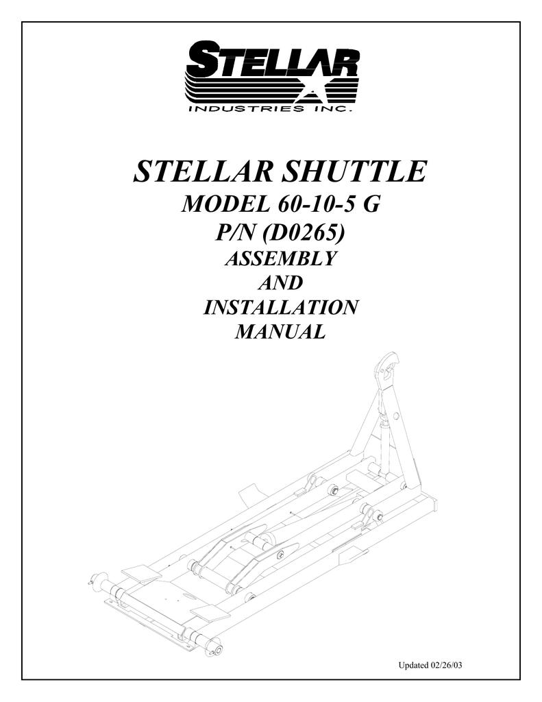 STELLAR SHUTTLE MODEL 60-10-5 G P/N (D0265) ASSEMBLY