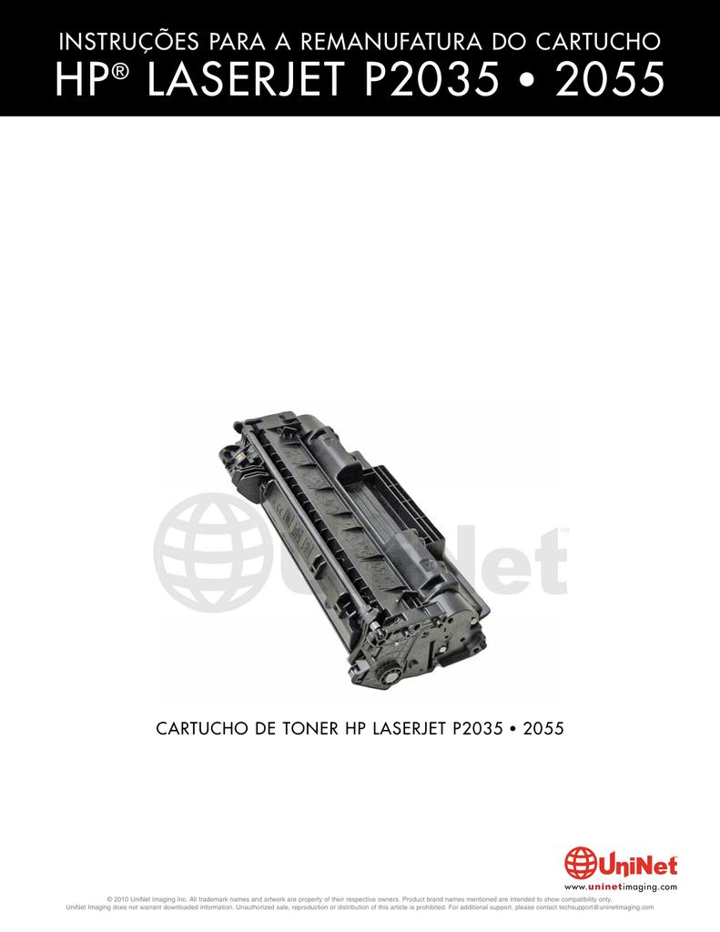 HP LASERJET P2035 • 2055 INSTRUÇÕES PARA A REMANUFATURA DO