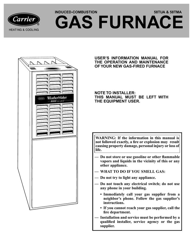 medium resolution of carrier 58 tua 58 tma carrier 58 tua 58 tma induced combustion 58tua 58tma gas furnace user s information manual