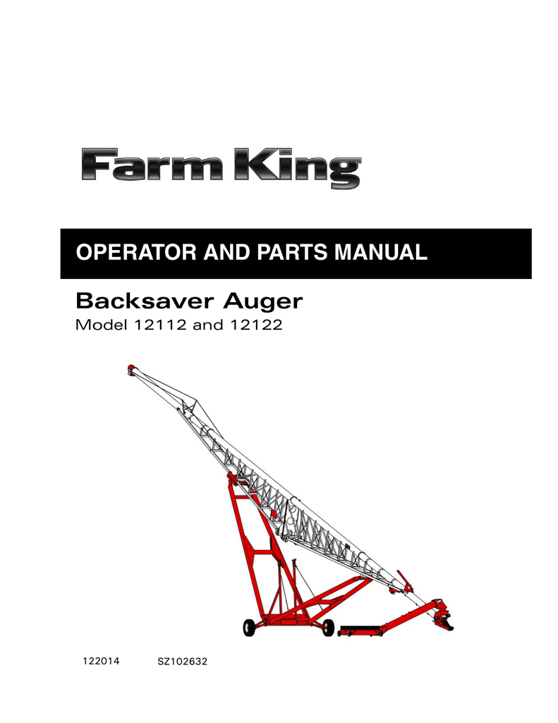 OPERATOR AND PARTS MANUAL Backsaver Auger Model 12112 and