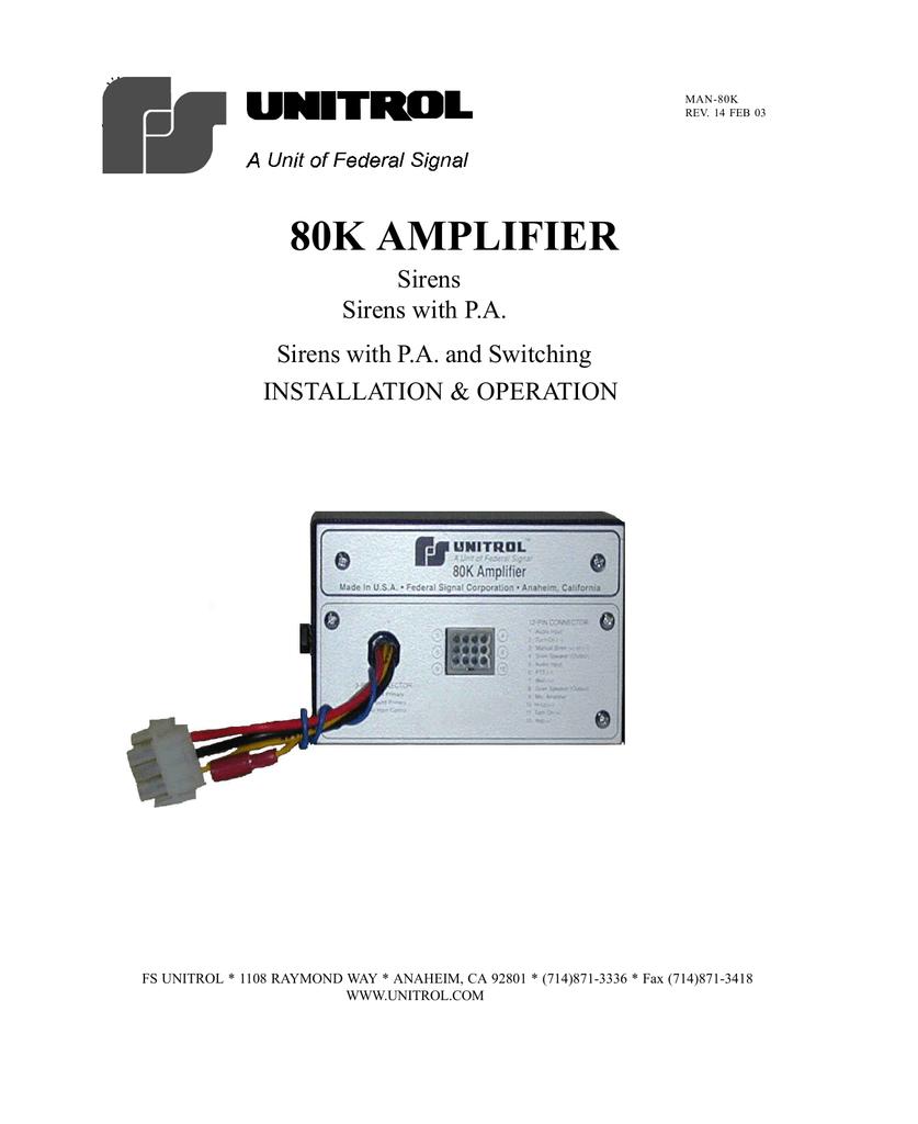 hight resolution of unitrol siren wiring diagram wiring diagram autovehicle 80k amplifier manualzz com14 feb 03 80k amplifier sirens