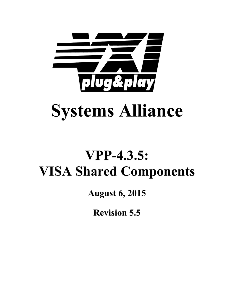 Systems Alliance VPP-4.3.5: VISA Shared Components