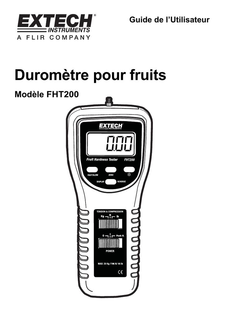 Duromètre pour fruits Modèle FHT200 Guide de l'Utilisateur