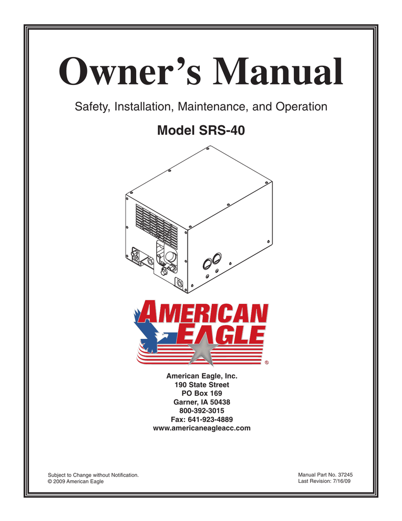 Owner's Manual Model SRS-40 Safety, Installation