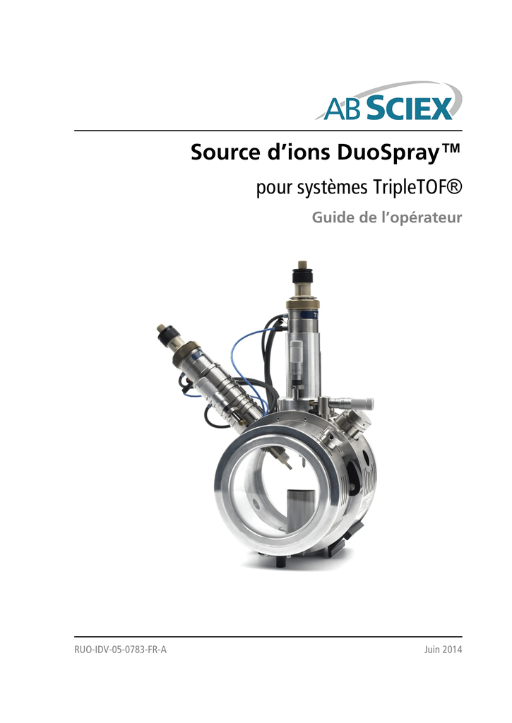 User Guide: DuoSpray Ion Source for TripleTOF Systems