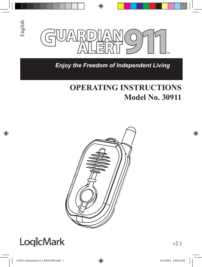OPERATING INSTRUCTIONS Model No. 30911 Enjoy the Freedom