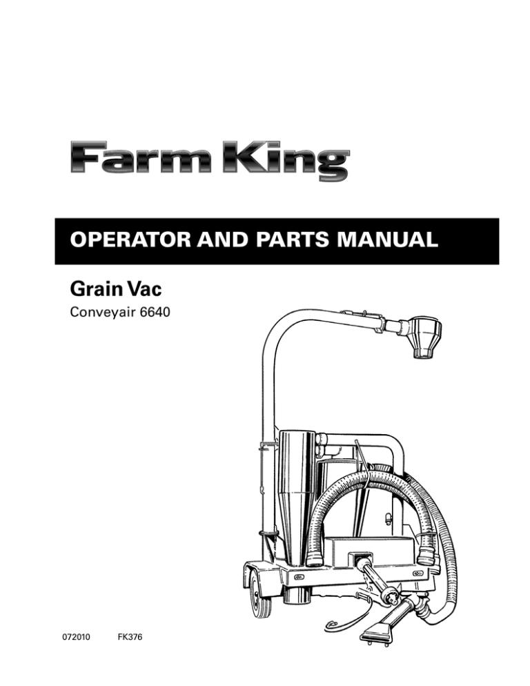OperatOr and parts Manual Grain Vac Conveyair 6640 072010