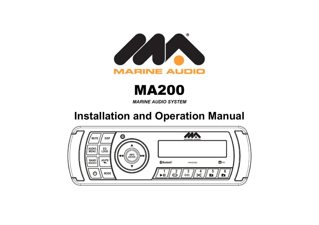 MA200 Installation and Operation Manual MARINE AUDIO