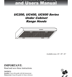 installation guide and users manual under cabinet range hood uc200 uc400 uc600 series  [ 791 x 1024 Pixel ]