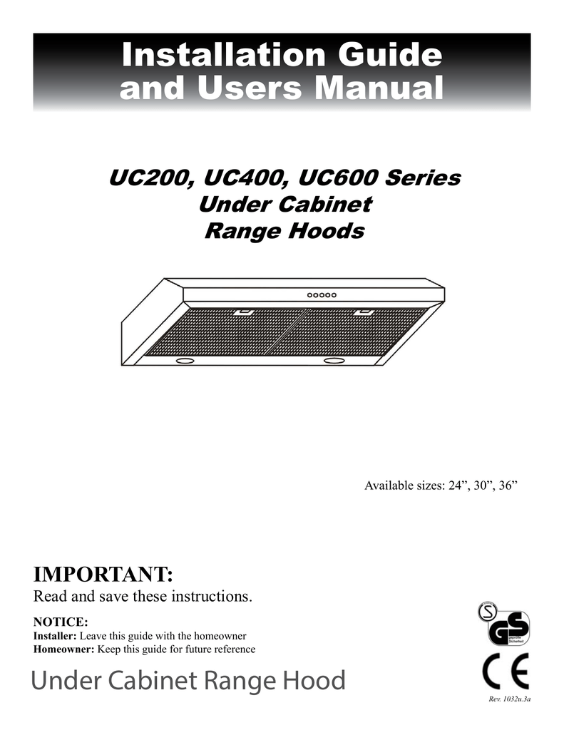 hight resolution of installation guide and users manual under cabinet range hood uc200 uc400 uc600 series