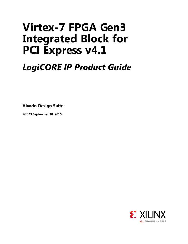hight resolution of virtex 7 fpga gen3 integrated block for pci express v4 1 logicore ip product guide